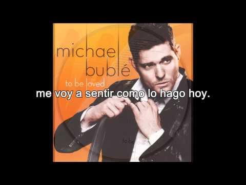 Michael Bublé - You Make Me Feel So Young (Subtítulos en español) del disco To Be Loved