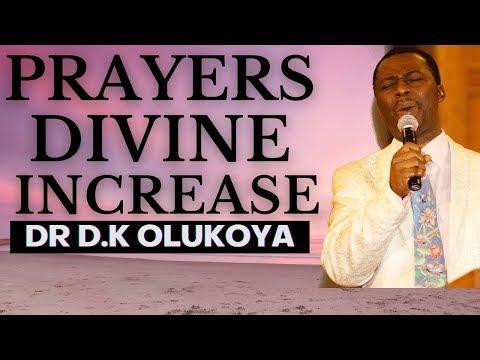 dr dk olukoya - Prayers for Divine Increase