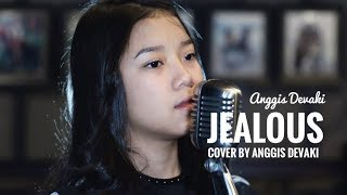 Video JEALOUS ( COVER ) by Anggis devaki MP3, 3GP, MP4, WEBM, AVI, FLV Maret 2018
