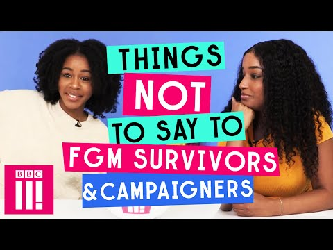 Things Not To Say To Fgm Survivors And Campaigners