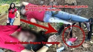 Video Geger !! Penemuan Mayat di Hutan Watu Blorok Mojokerto Menggegerkan Warga MP3, 3GP, MP4, WEBM, AVI, FLV Oktober 2017