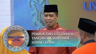 Video Pembuktian Ust. Dhanu Akibat Tangan Ibu Khusnul Sering Kram - Siraman Qolbu (23/10) MP3, 3GP, MP4, WEBM, AVI, FLV Januari 2019