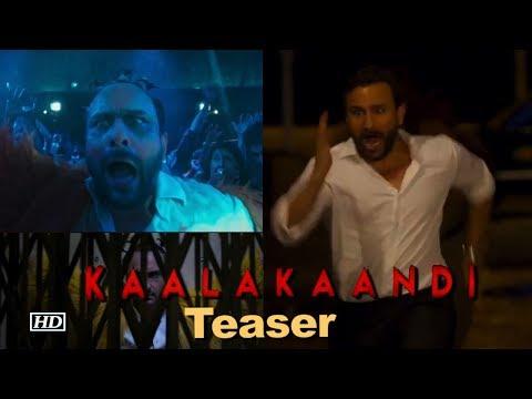 Kaalakaandi Teaser | Saif Ali Khan is clueless & confused