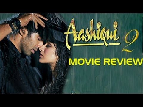 Aashiqui 2 Movie Review