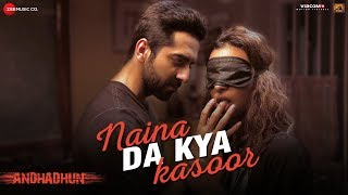 Naina Da Kya Kasoor Song Lyrics