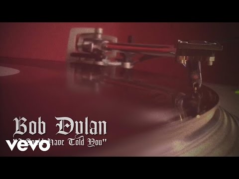 Bob Dylan - I Could Have Told You (Audio)