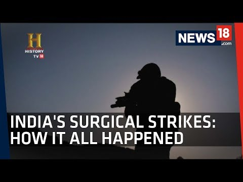 Surgical Strikes Documentary | The Indian Para Commandos Who Crossed The LoC | History TV18