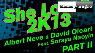 Albert Neve&David Oleart Feat. Soraya Naoyin - She Loves 2K13 (Chris Daniel Remix)