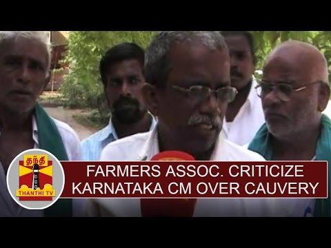 Farmers-association-criticise-Karnataka-chief-minister-over-cauvery-issue