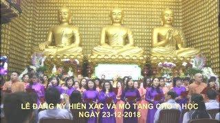Lễ đăng ký hiến xác và mô tạng cho y học tại chùa Giác Ngộ 23-12-2018