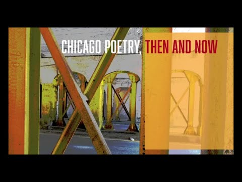 Chicago Poetry, Then And Now
