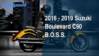 6. 2016 - 2019 Suzuki Boulevard C90 B.O.S.S.