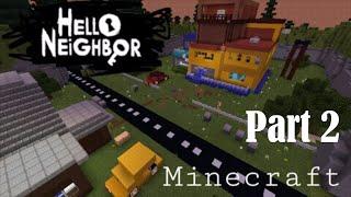 Minecraft | Hello Neighbor Map Download! Part 2