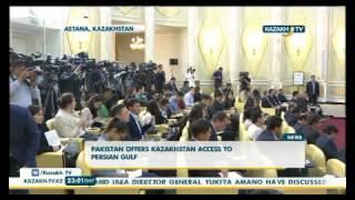 Pakistan offers Kazakhstan access to Persian Gulf