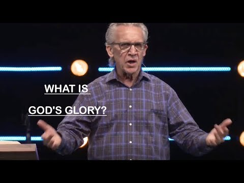 Bill Johnson   January 29 - 2019   What Is God's Glory?