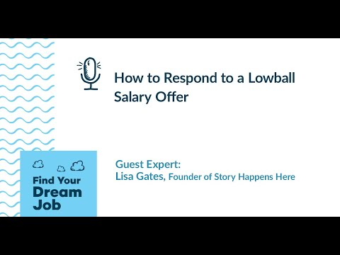 How to Respond to a Lowball Salary Offer, with Lisa Gates