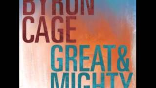 Byron Cage - Great&Mighty