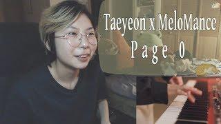 TAEYEON X MeloMance 멜로망스 'Page 0' MV REACTION