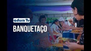 Programa ADURN TV 172 - Banquetaço