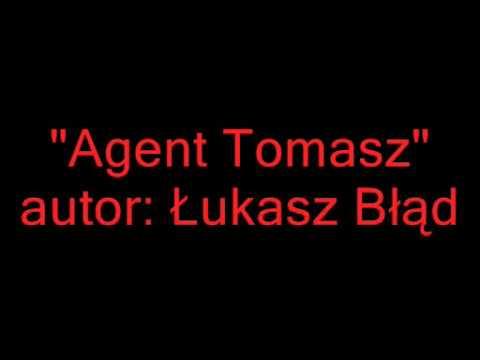 Kabaret Kaczka Pchnięta Nożem - Agent Tomasz song