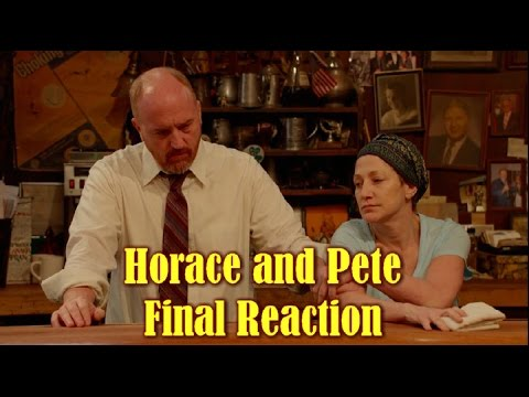 Horace And Pete's: The Final Episode - My Live Reaction - MAJOR SPOILERS!!!