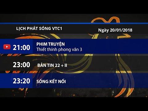 Lịch phát sóng VTC1 ngày 20/01/2018 | VTC1 - Thời lượng: 4 phút, 16 giây.