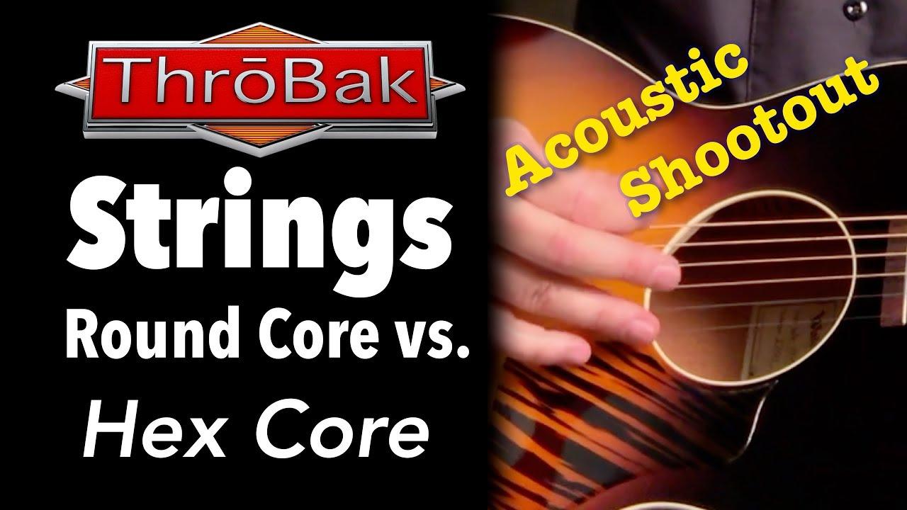 Best Strings for Acoustic Guitar: Round Core vs. Hex Core Phos. Bronze