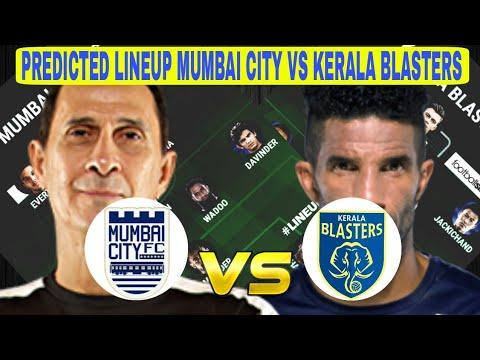 Mumbai City FC vs Kerala Blasters Predicted Lineup ISL SEASON 2017 — Match Preview