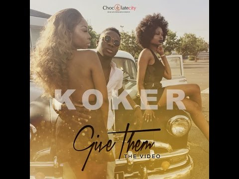 Koker - Give Them | OFFICIAL VIDEO