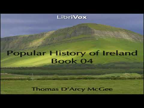 Popular History of Ireland, Book 04 | Thomas D'Arcy McGee | Middle Ages/Middle History | 1/2
