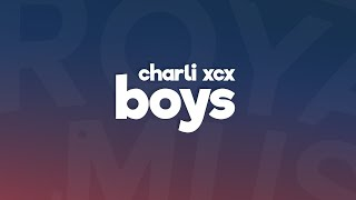 Charli XCX - Boys (Lyrics / Lyric Video)
