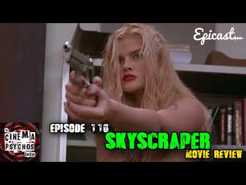 Skyscraper (1996) - Movie Review - Episode 110