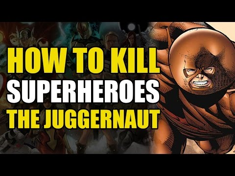 How To Un-Alive The Juggernaut (How To Un-Alive Superheroes)