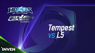 POWER LEAGUE S2 4강 3일차 : Tempest vs L5 1부