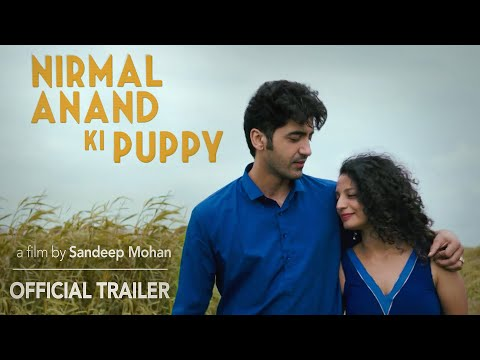 NIRMAL ANAND KI PUPPY - A film by Sandeep Mohan - Official Trailer