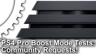 More PS4 Pro Boost Mode Tests: Bloodborne, Witcher 3 + Community Requests!