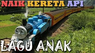 Naik Kereta Api   Versi Thomas Raksasa   Lagu Anak Indonesia   Hiburan Anak