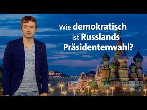 Wie demokratisch ist Russlands Präsidentenwahl?
