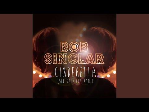 Cinderella (She Said Her Name) (Original Club Mix)