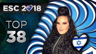 Video Eurovision 2018 | TOP 38 (So Far) + 🇮🇱 MP3, 3GP, MP4, WEBM, AVI, FLV Maret 2018