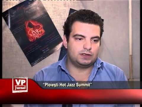 """""""Ploieşti Hot Jazz Summit"""""""