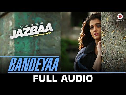 Bandeyaa Songs mp3 download and Lyrics