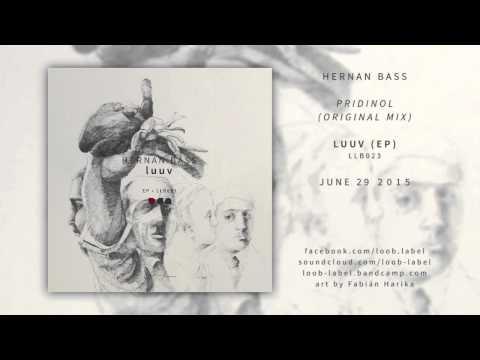 6. Hernan Bass - Pridinol // loob label