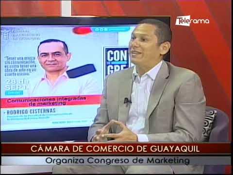 Cámara de Comercio de Guayaquil organiza congreso de Marketing