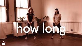 How Long ~ Kyle Hanagami Choreography