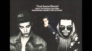 Download Lagu Trust Issues (Remix) Drake ft. The Weeknd & Justin Bieber Mp3
