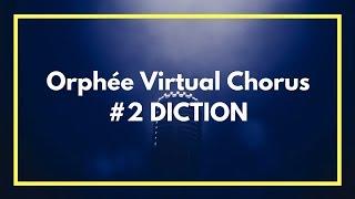 Orphée et Eurydice Virtual Chorus #2 DICTION