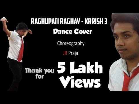 Raghupati Raghav - KRRISH 3 Choreography by JR Praja