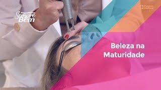 Beleza na Maturidade: dicas sobre pele e cabelo