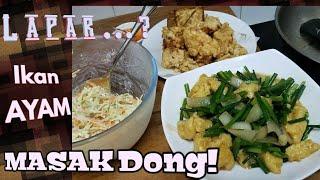 Tiap Hari Makan Tiap Hari Masak.  Sedapnya Masakan Rumahan.
